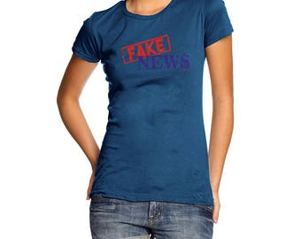 Funny Tshirts Fake News Women's T-Shirt