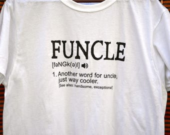 Funcle Definition  Funny ~ Uncle Shirt ~ Men's Funny Shirt ~ T Shirt