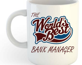 The Worlds Best Bank Manager Mug