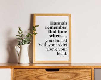 Personalised 'Remember that time when' 10x8 wall art print