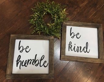 Be Humble Be Kind