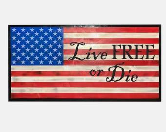 American Flag - Live Free or Die