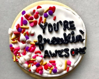 You're Awesome! Cookies