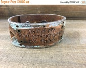 50% OFF- Stamped Leather Cuff--Word Cuff-Bind My Wandering Heart to Thee
