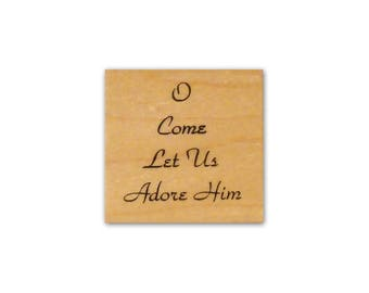 O Come Let us Adore Him mounted rubber stamp, religious, Christian Christmas, Jesus Christ, Crazy Mountain Stamps 7