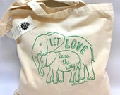 ON SALE Elephant Love Canvas Tote Bag,  Hand Printed Market Tote, Cotton, Baby Elephant, Hand Lettering, Gray, Green, Book Bag