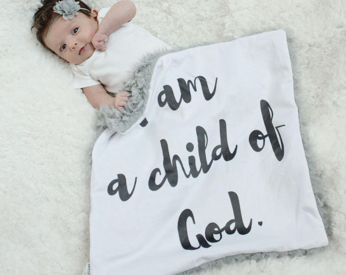 I am a child of God Baby Lovey Blanket faux fur minky READY TO SHIP monochrome baby gift cloud blanket llama newborn gift plush photo prop