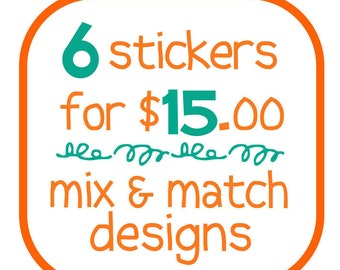 STICKERS - buy 5 get 1 FREE