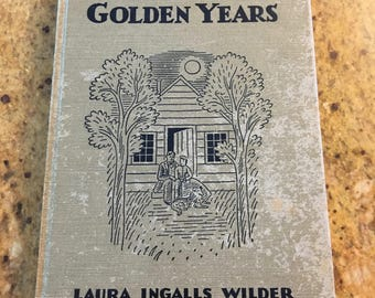 These Happy Golden Years HC 1943 Edition