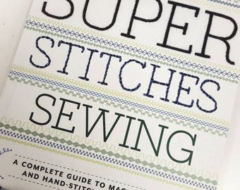 Autographed copy of Super Stitches Sewing by Nicole Vasbinder