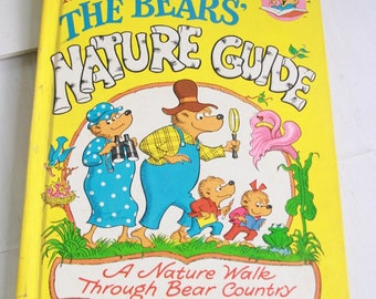 The Bears' Nature Guide The Berenstain Bears  A Nature Walk Through Bear Country