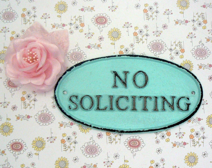 No Soliciting Cast Iron Sign Shabby Cottage Chic Blue Wall Door Home Office Decor