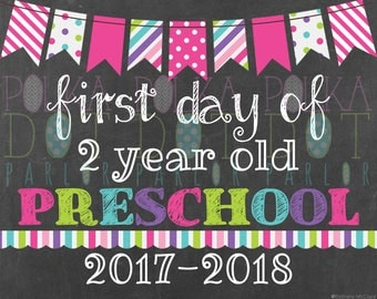 First Day of 2 Year Old Preschool Sign Printable - 2017-2018 School Year - Pink Bunting Banner Chalkboard Sign - Instant Download