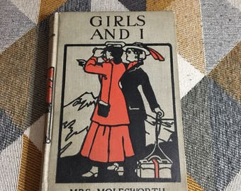 Vintage Girls and I Mrs Molesworth Hardcover Book Early 1900s