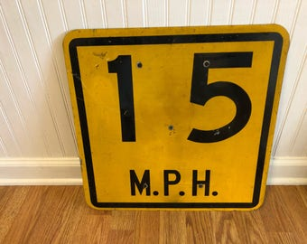 VINTAGE Speed Limit METAL SIGN, Speed Limit Sign, 15 M.P.H., D O T Sign, Birthday, Movie Prop, Vintage Metal Sign at A Vintage Revolution