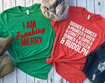 I am Freaking Merry Tee - Holiday Tee