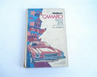 Camaro Car Repair Guide, Chilton Tune-Up Guide, Camero Repair Guide, Car Maintenance, Car Collectors, 1970's Car, Guidebook, Camaro Book