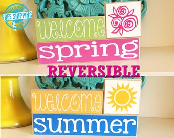 Welcome Spring Welcome Summer Blocks- Reversible wood sign, Spring Decor, Summer Decor, Spring Sign, Summer sign,