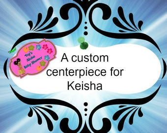 Custom Aloha centerpieces