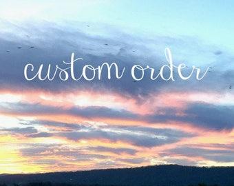 custom order for Franca
