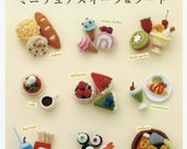 Embroidered crochet mini cute dessert & food modeling small works 70 Japanese Craft Book BK281