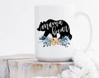 Mama Bear Mug - New Mom Coffee Mug - Mom Mug - Baby Shower Gift - Coffee Gift for Her - Birthday Gift for Mom - Coffee Cup - Zookaboo