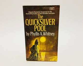 Vintage Gothic Romance Book The Quicksilver Pool by Phyllis A. Whitney 1970 Paperback