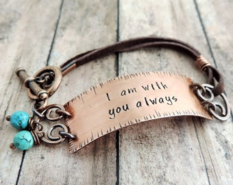 Christian Bracelet - Christian Jewelry - I Am With You Always - Bible Verse Jewelry - Sympathy Gift - Matthew 28:20 - Religious Jewelry