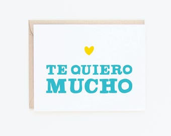 Valentine's Day Card | Te Quiero Mucho | Love You Greeting Card | I Love You | Spanish greeting card | Love + friendship