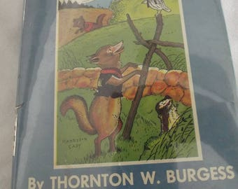 Antique Children's Book - The Adventures of Bob White by Thornton W. Burgess - 1919 - with Dust Jacket