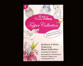 The A-Z of Creative Crafting -  Black and White Colouring in - Topper Selection Pack