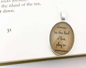 If Music Be the Food of Love, Play On. Literature Necklace. Shakespeare Necklace