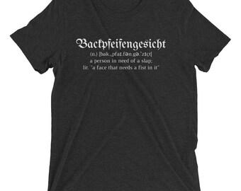 Backpfeifengesicht Unisex Short sleeve t-shirt