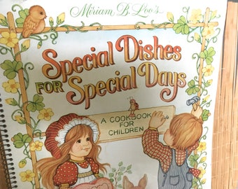 """Vintage 80's  """"SPECiAL DISHES for SPECiAL DAYS"""" Paperback Spiral Cookbook for Children by Miriam B. Loo for the Current Company."""