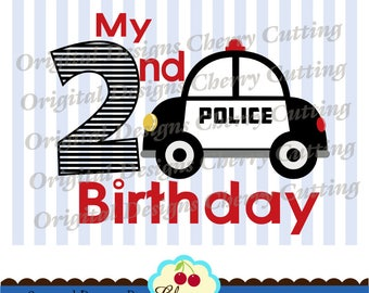My 2nd Birthday Police car SVG DXF Transportation Silhouette & Cricut Cut Files -Personal and Commercial Use