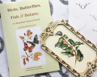 CHRISTMAS GIFT: Art Nature Book with Holly Art Print in Vintage Frame. By author & artist Paula Kuitenbrouwer. Nature and Art Appreciation.
