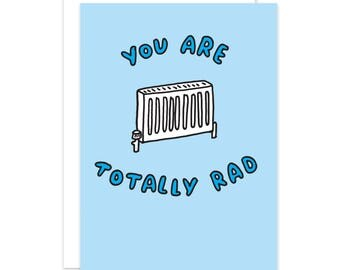 You Are Totally Rad Card