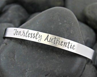 Fearlessly Authentic - Cuff Bracelet - Inspirational - BeYOUtiful - Mantra - Encouragement - Fearless - Authentic Vibes Only