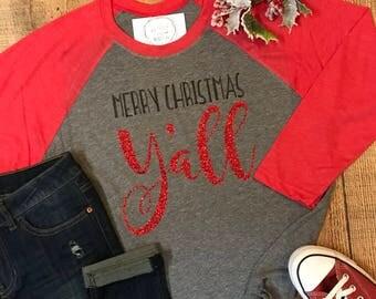 Merry Christmas Y'all Shirt - Christmas Raglan Tee - Holiday Design T-shirt - Funny Christmas Tee -  Southern Girls Collection Design