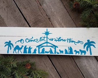 Let Us Adore Him Christmas Sign