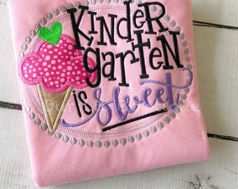 Kindergarten Is Sweet - School Shirt - Preschool Shirt - VPK Shirt - School Supplies - Kindergarten Shirt - Girl Back to School