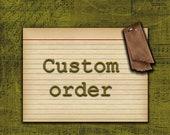 custom order for s.l.