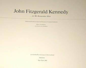 John Fitzgerald Kennedy As We Remember Him, President Kennedy, Jack Kennedy