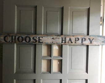 Choose Happy Distressed Wooden Sign