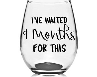 new mom wine glass - stemless wine glass - 15 oz wine glass - big wine glass - wine glass -funny wine glass - gift for mom - new mom gift -