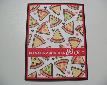 SALE - Anniversary/Love Card - Pizza Pun Card - No Matter How You Slice It - We're an Awesome Combination