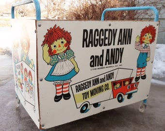 ON SALE Vintage  Raggedy Ann and Andy  Toy and Moving Co. Rolling   Toy Box   by The Bobbs-Merrill Co.Inc.