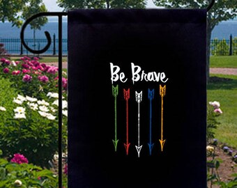 Be Brave Arrows New Small Garden Yard Flag Gifts Events Motivation