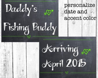 Pregnancy Announcement Photo Prop or Shower Decoration.  Daddy's Fishing Buddy.  Print with Chalkboard Background.  Due Date Included.