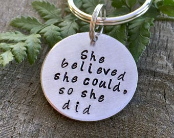 She Believed She Could So She Did aluminum round key ring